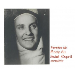 Paroles de Marie du Saint Esprit, carmélite