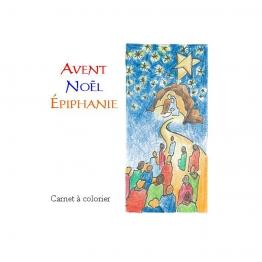 Avent - Noël - Epiphanie, carnet à colorier