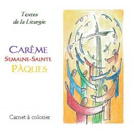 Carême - Semaine Sainte- Pâques, carnet à colorier de Pour ma prière