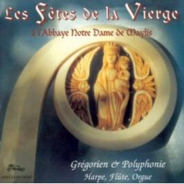 Les fêtes de la Vierge de Musiques religieuses