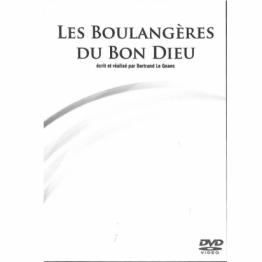 Les Boulangères du Bon Dieu - Bertrand Le Goaec