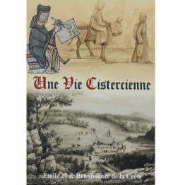 Une Vie Cistercienne