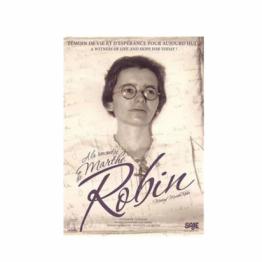 À la rencontre de Marthe Robin