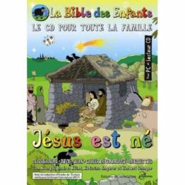 La bible des enfants - jésus est né - Le CD pour toute la famille.