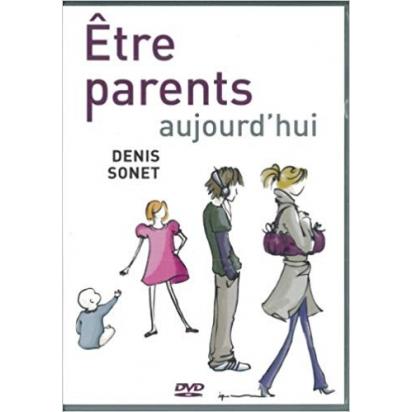 Etre parents aujourd'hui de Films & Documentaires