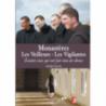 Monastères, les veilleurs - les vigilantes. de Films & Documentaires