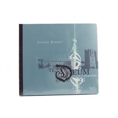 Te Deum pour Lagrasse de Jeanne Barbey (vente solidaire pour L'Abbaye de LAGRASS de Musiques religieuses