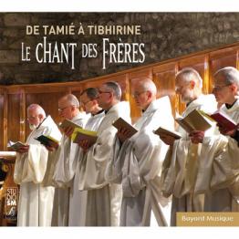 CD - De Tamié à Tibhirine - Le chant des fréres