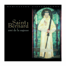 Saint Bernard, ami de la sagesse