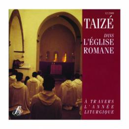 Taizé dans L'Eglise Romane