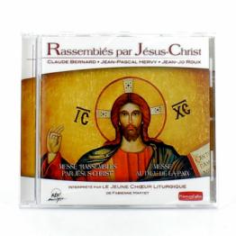 Rassemblés par Jésus-Christ - par Le Jeune Choeur Liturgique