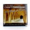 Les plus beaux chants grégoriens des Abbayes de France de Musiques religieuses
