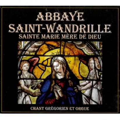 CD - Saint Marie mère de Dieu - chant grégorien et orgue de Musiques religieuses