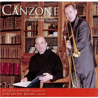 CD - Canzone - Orgue et saqueboute à l'abbaye Saint-Wandrille de Musiques religieuses