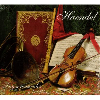 CD - Haendel - pages musicales à l'abbaye Saint-Wandrille de Musiques religieuses