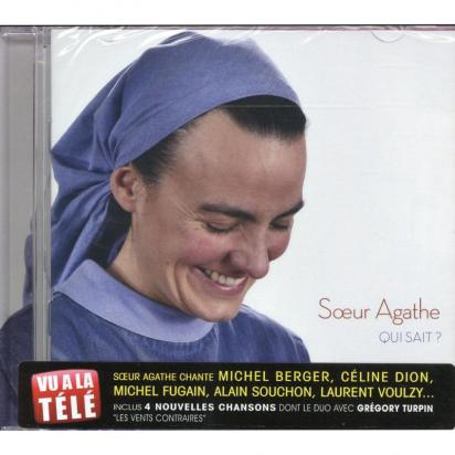 QUI SAIT? - Soeur Agathe de Musiques religieuses