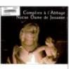 CD - Complies à l'Abbaye Notre Dame de Jouarre de Musiques religieuses