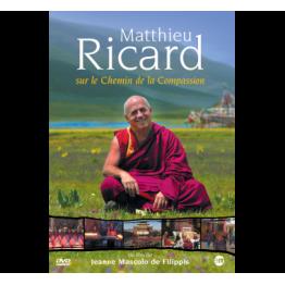 Matthieu Ricard sur le Chemin de la Compassion
