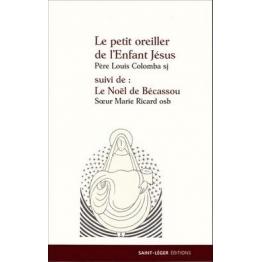le petit oreiller de l'enfant Jésus suivi de Le Noël de Bécassou de Religion & Spiritualité