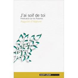 LIVRE DE SPIRITUALITE : Saint Augustin, J´ai soif de toi de Livres