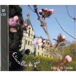x) Double CD de chants au Carmel de Lourdes : Etincelles de joie de Enregistrements de prières