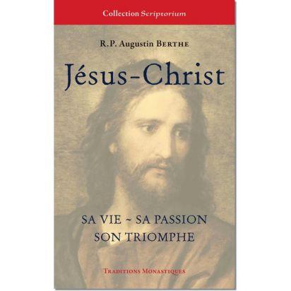 Jésus-Christ, sa vie, sa passion, son triomphe de Religion & Spiritualité