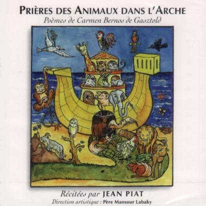 Prière des animaux dans l'Arche récités par Jean Piat. de Enregistrements audio