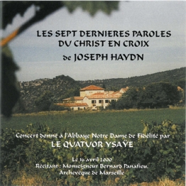 Haydn, les 7 paroles du Christ en Croix