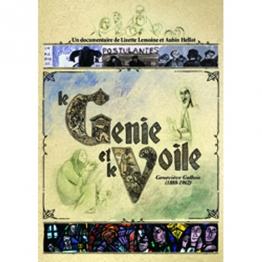 Le génie et le voile - Geneviève Gallois. un documentaire de Lizette Lemoine et Aubin Hellot