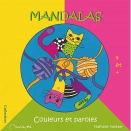 Mandalas, couleurs et paroles