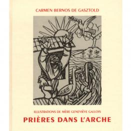 Prières dans l'Arche, par Carmen Bernos de Gasztold