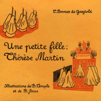 Une petite fille : Thérèse Martin, par Carmen Bernos de Gazstold de Livres pour enfants & Catéchisme