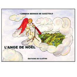 L'ange de Noël, par Carmen Bernos de Gasztold de Livres pour enfants & Catéchisme
