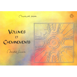Volumes et Cheminements