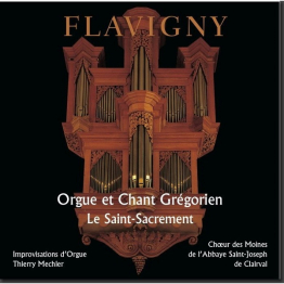 CD d'orgue et de chant grégorien : Le Saint Sacrement (Flavigny)