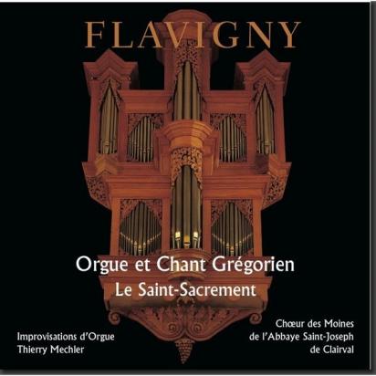 CD d'orgue et de chant grégorien : Le Saint-Sacrement (Flavigny) de Musiques religieuses