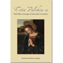 Tota pulchra es - Petit Office et louanges à l'Immaculée Conception de Bibles & Livres de prières