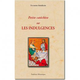 Petite catéchèse sur les Indulgences de Religion & Spiritualité