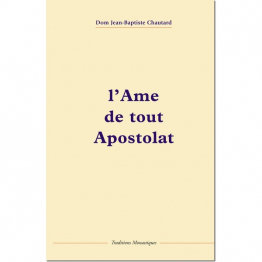 L'âme de tout apostolat