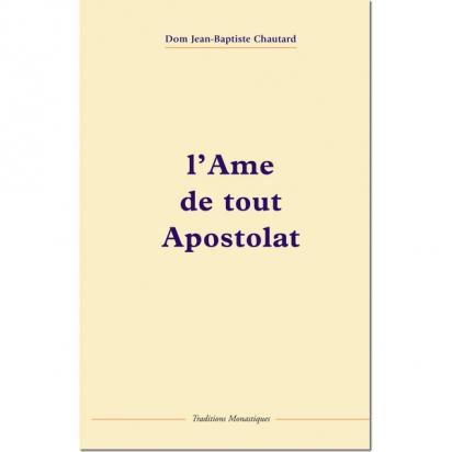 L'âme de tout apostolat de Religion & Spiritualité