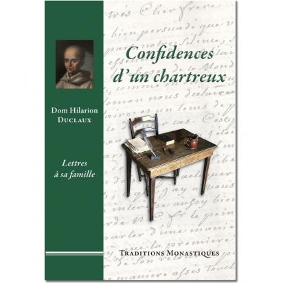 Confidences d'un chartreux de Religion & Spiritualité