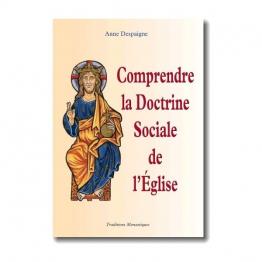 Comprendre la Doctrine Sociale de l'Église