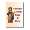 Comprendre la Doctrine Sociale de l'Église de Religion & Spiritualité