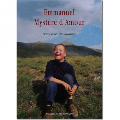 Emmanuel, mystère d'amour, Petit prince du Royaume de Religion & Spiritualité