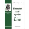 Un moine sous le regard de Dieu : Dom Godefroid Bélorgey de Religion & Spiritualité