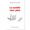 La société sans père de Livres
