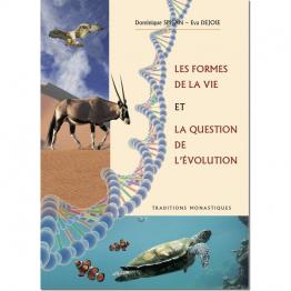 Les formes de la vie et la question de l'évolution