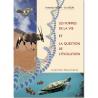 Les formes de la vie et la question de l'évolution de Livres