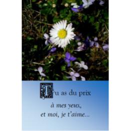 Marque page tu as du prix à mes yeux et moi je t'aime photographie nature Artisanat monastique de Marque pages & Signets